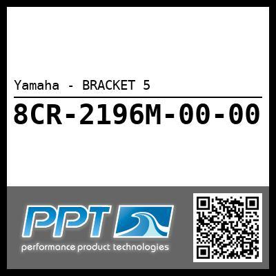 Yamaha - BRACKET 5