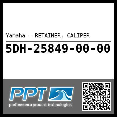 Yamaha - RETAINER, CALIPER