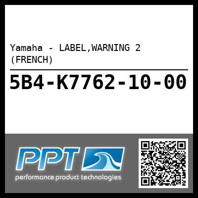 Yamaha - LABEL,WARNING 2 (FRENCH)
