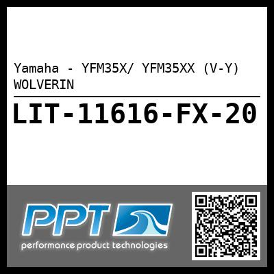 Yamaha - YFM35X/ YFM35XX (V-Y) WOLVERIN