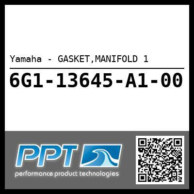 Yamaha - GASKET,MANIFOLD 1