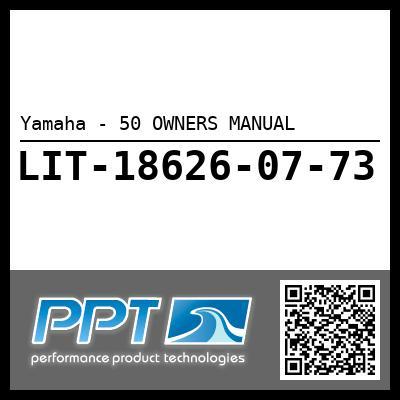 Yamaha - 50 OWNERS MANUAL