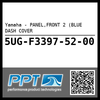 Yamaha - PANEL,FRONT 2 (BLUE DASH COVER