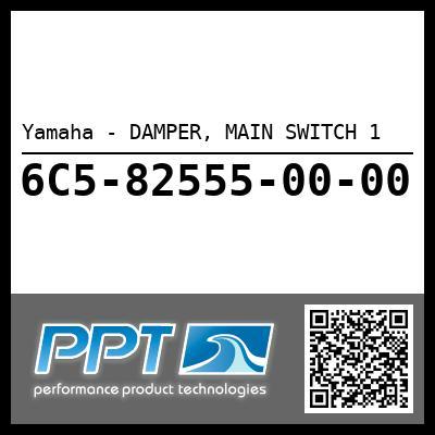 Yamaha - DAMPER, MAIN SWITCH 1