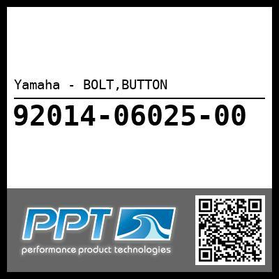 Yamaha - BOLT,BUTTON