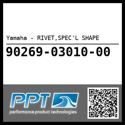 Yamaha - RIVET,SPEC'L SHAPE