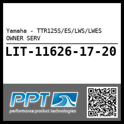 Yamaha - TTR125S/ES/LWS/LWES OWNER SERV