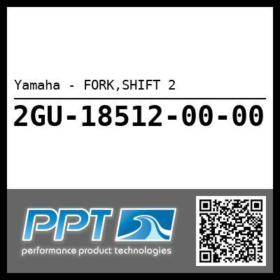 Yamaha - FORK,SHIFT 2