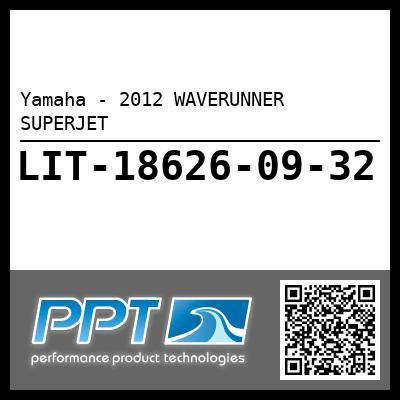 Yamaha - 2012 WAVERUNNER SUPERJET