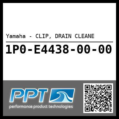 Yamaha - CLIP, DRAIN CLEANE