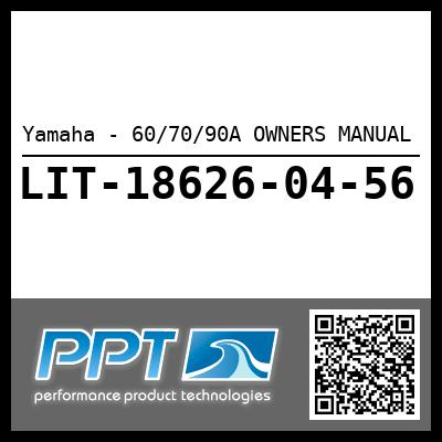 Yamaha - 60/70/90A OWNERS MANUAL