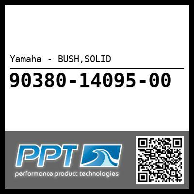 Yamaha - BUSH,SOLID