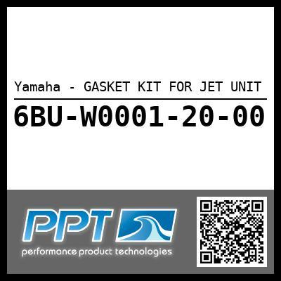 Yamaha - GASKET KIT FOR JET UNIT