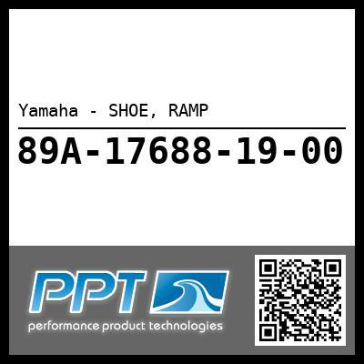 Yamaha - SHOE, RAMP