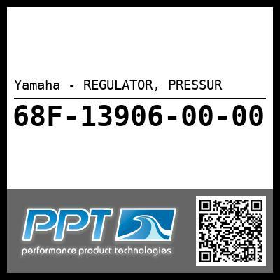 Yamaha - REGULATOR, PRESSUR