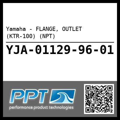 Yamaha - FLANGE, OUTLET (KTR-100) (NPT)