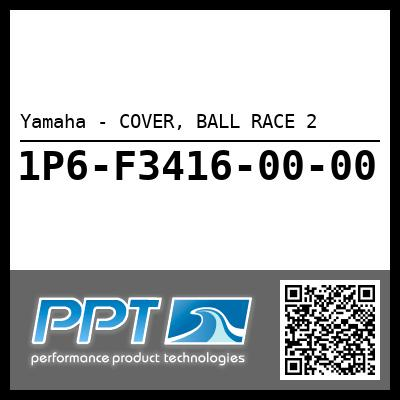 Yamaha - COVER, BALL RACE 2