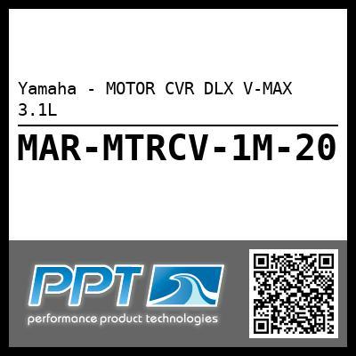 Yamaha - MOTOR CVR DLX V-MAX 3.1L