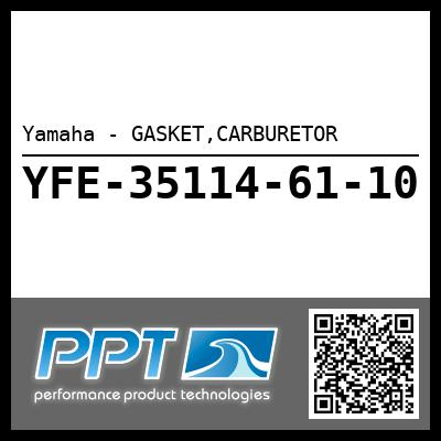 Yamaha - GASKET,CARBURETOR