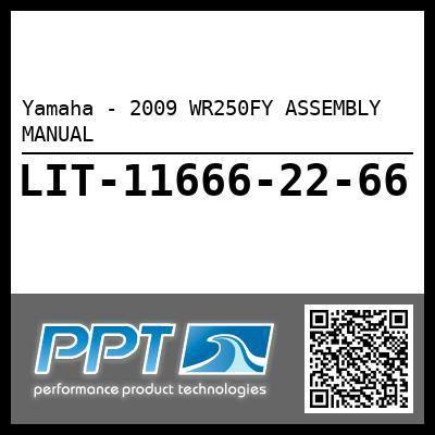 Yamaha - 2009 WR250FY ASSEMBLY MANUAL
