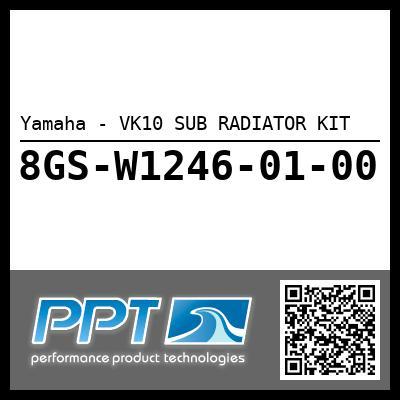 Yamaha - VK10 SUB RADIATOR KIT