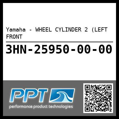 Yamaha - WHEEL CYLINDER 2 (LEFT FRONT