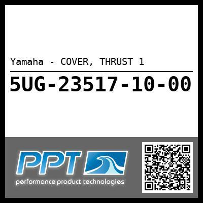 Yamaha - COVER, THRUST 1