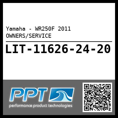 Yamaha - WR250F 2011 OWNERS/SERVICE
