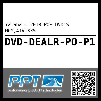 Yamaha - 2013 POP DVD'S MCY,ATV,SXS