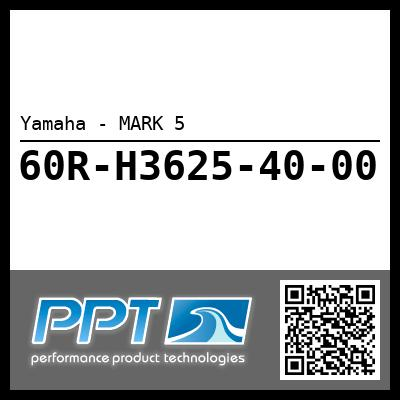 Yamaha - MARK 5