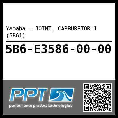 Yamaha - JOINT, CARBURETOR 1 (5B61)