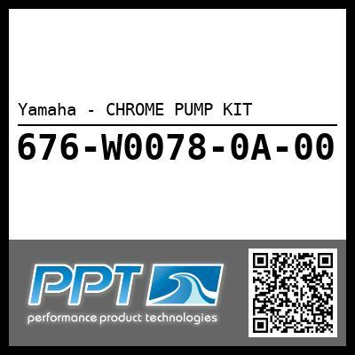 Yamaha - CHROME PUMP KIT