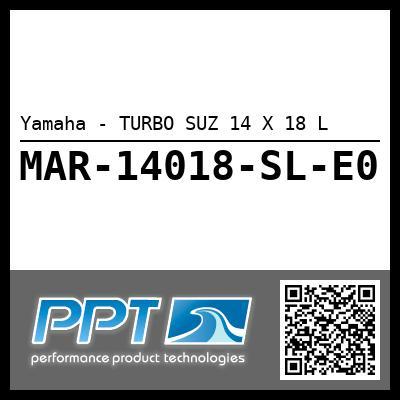 Yamaha - TURBO SUZ 14 X 18 L