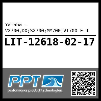 Yamaha - VX700,DX;SX700;MM700;VT700 F-J