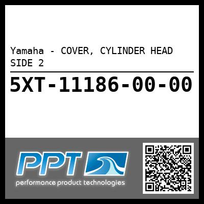 Yamaha - COVER, CYLINDER HEAD SIDE 2