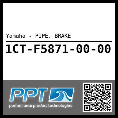 Yamaha - PIPE, BRAKE