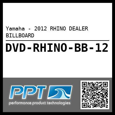 Yamaha - 2012 RHINO DEALER BILLBOARD