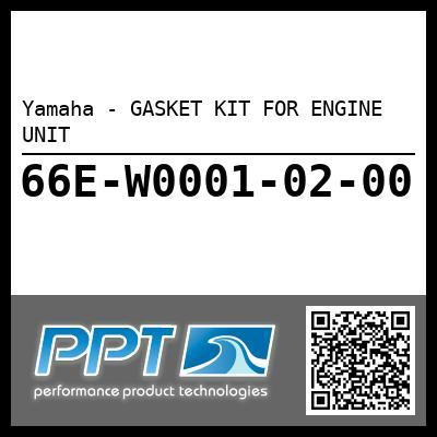Yamaha - GASKET KIT FOR ENGINE UNIT
