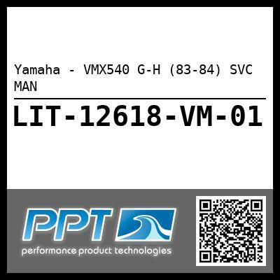 Yamaha - VMX540 G-H (83-84) SVC MAN