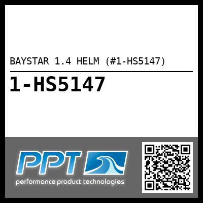 BAYSTAR 1.4 HELM (#1-HS5147) - Click Here to See Product Details